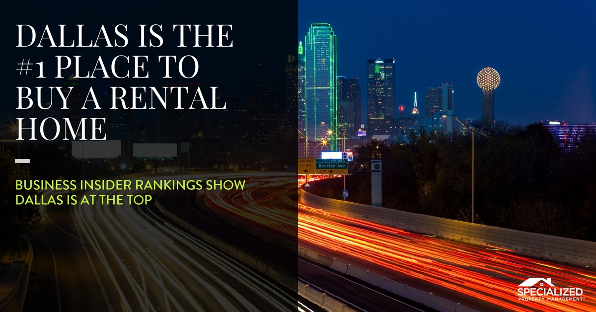 1 DALLAS IS THE 1 PLACE TO BUY A RENTAL HOME Property Management Dallas TX  U2013 Dallas Property Management Companies FB